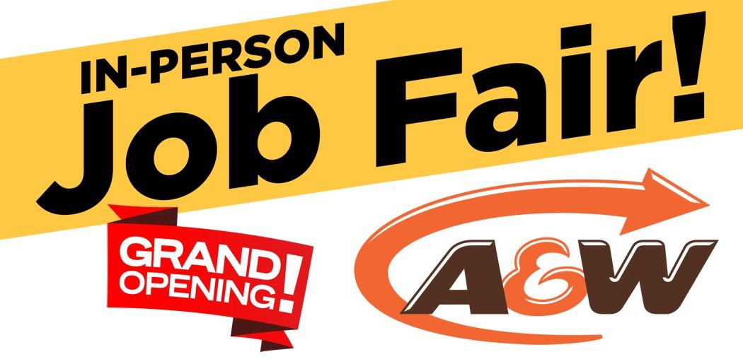 A&W In-Person JOB FAIR!