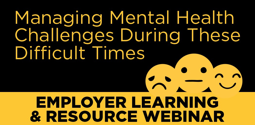 Managing Mental Health Challenges During These Difficult Times