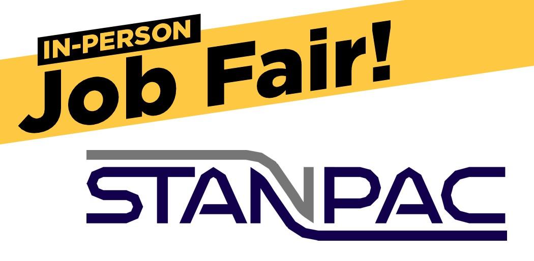 Stanpac in-person JOB FAIR!